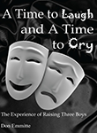 Book: A Time to Laugh and a Time to Cry